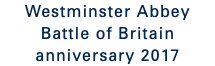 Westminster Abbey Battle of Britain anniversary 2017